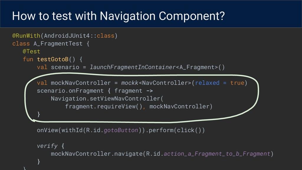 @RunWith(AndroidJUnit4::class) class A_Fragment...