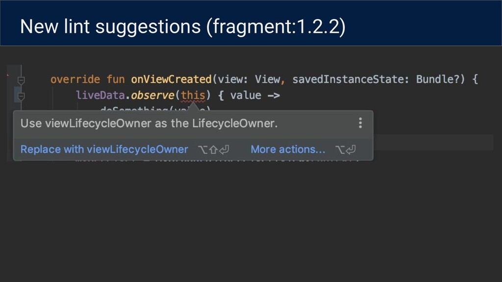 New lint suggestions (fragment:1.2.2)