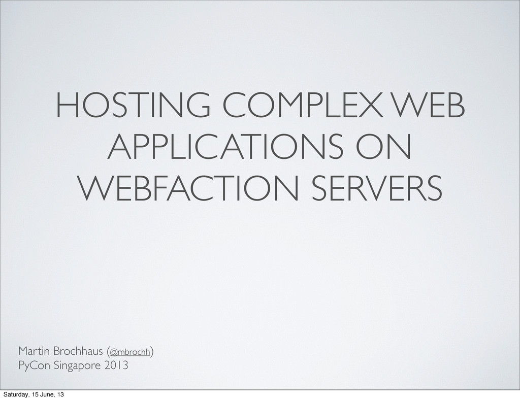 HOSTING COMPLEX WEB APPLICATIONS ON WEBFACTION ...
