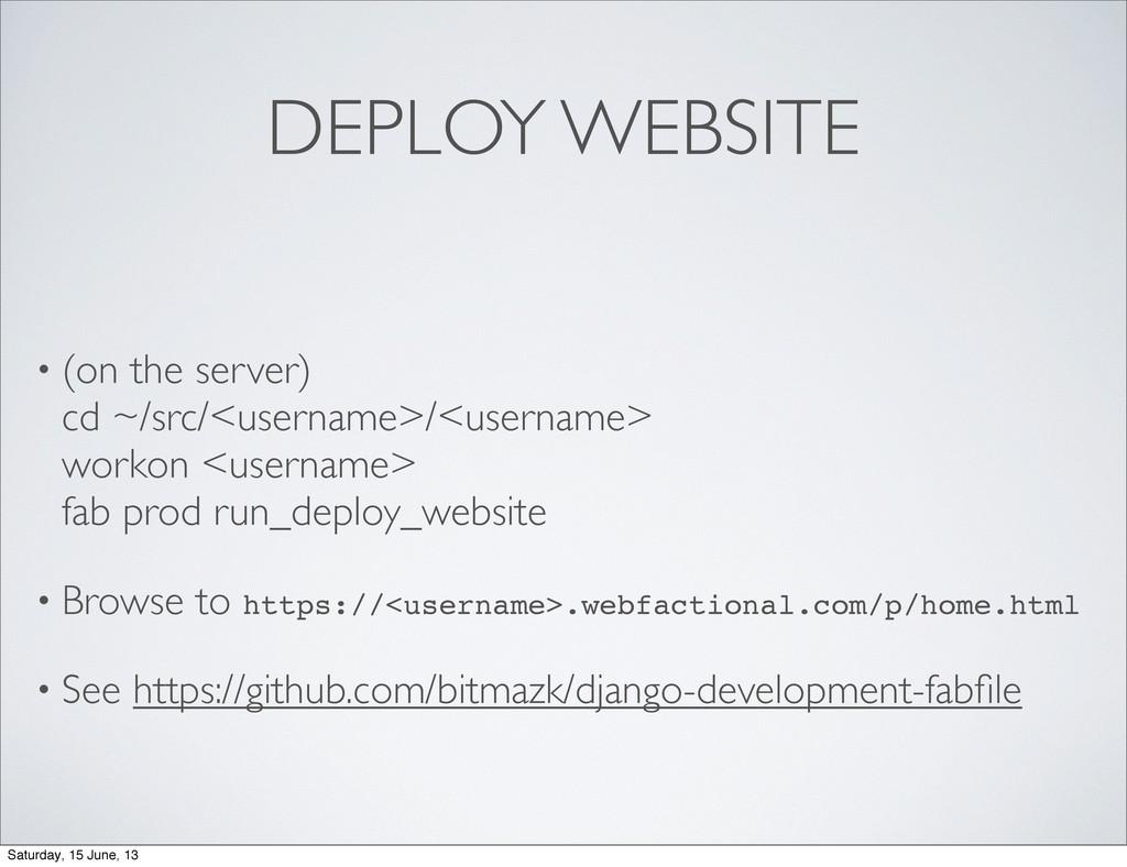 DEPLOY WEBSITE • (on the server) cd ~/src/<user...