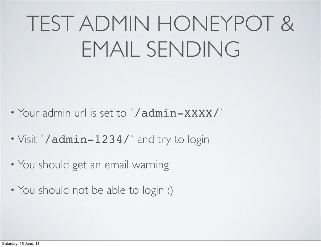 TEST ADMIN HONEYPOT & EMAIL SENDING • Your admi...