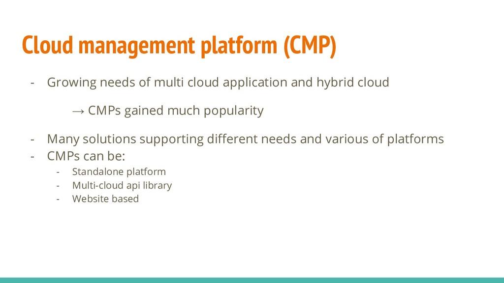 Cloud management platform (CMP) - Growing needs...