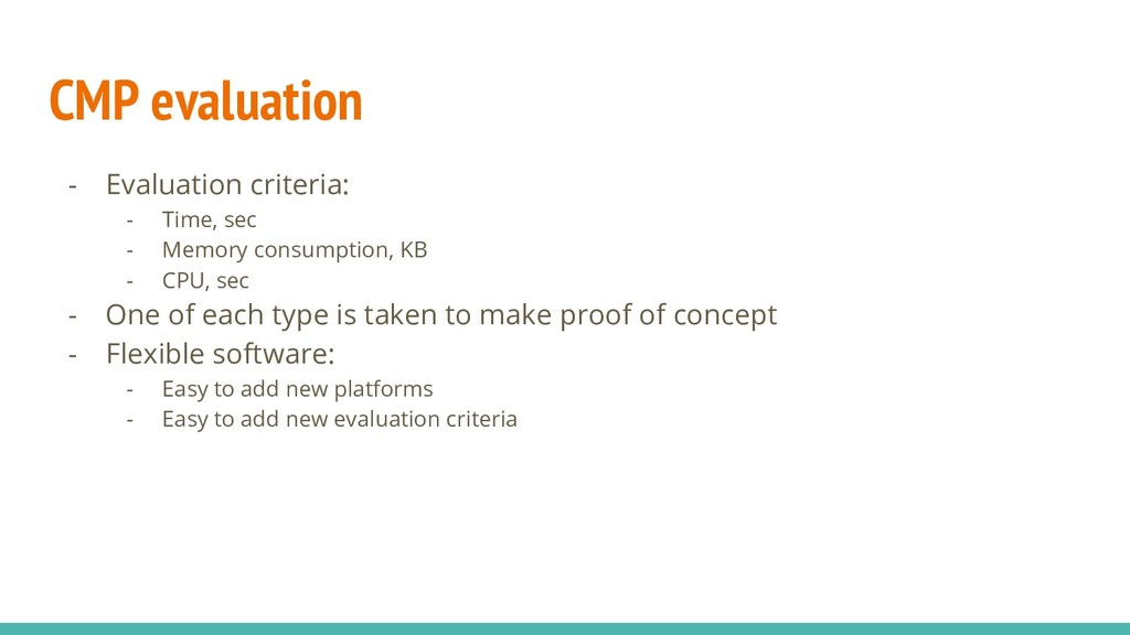 CMP evaluation - Evaluation criteria: - Time, s...