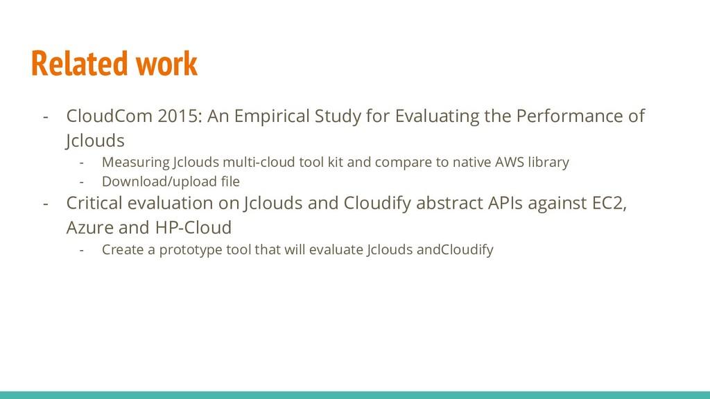 Related work - CloudCom 2015: An Empirical Stud...