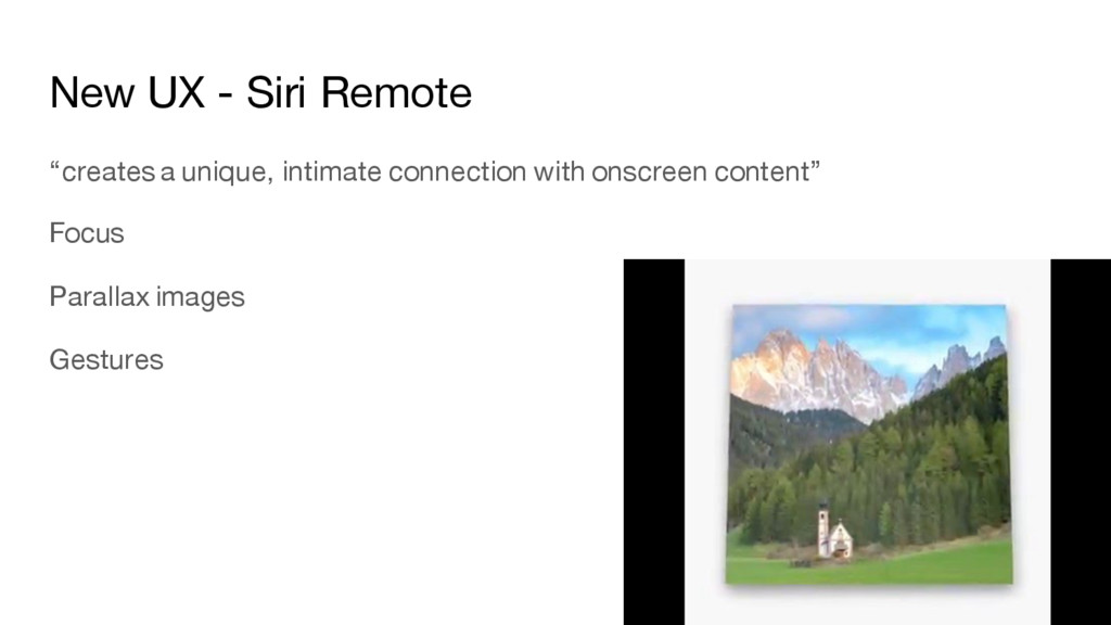 "New UX - Siri Remote ""creates a unique, intimat..."