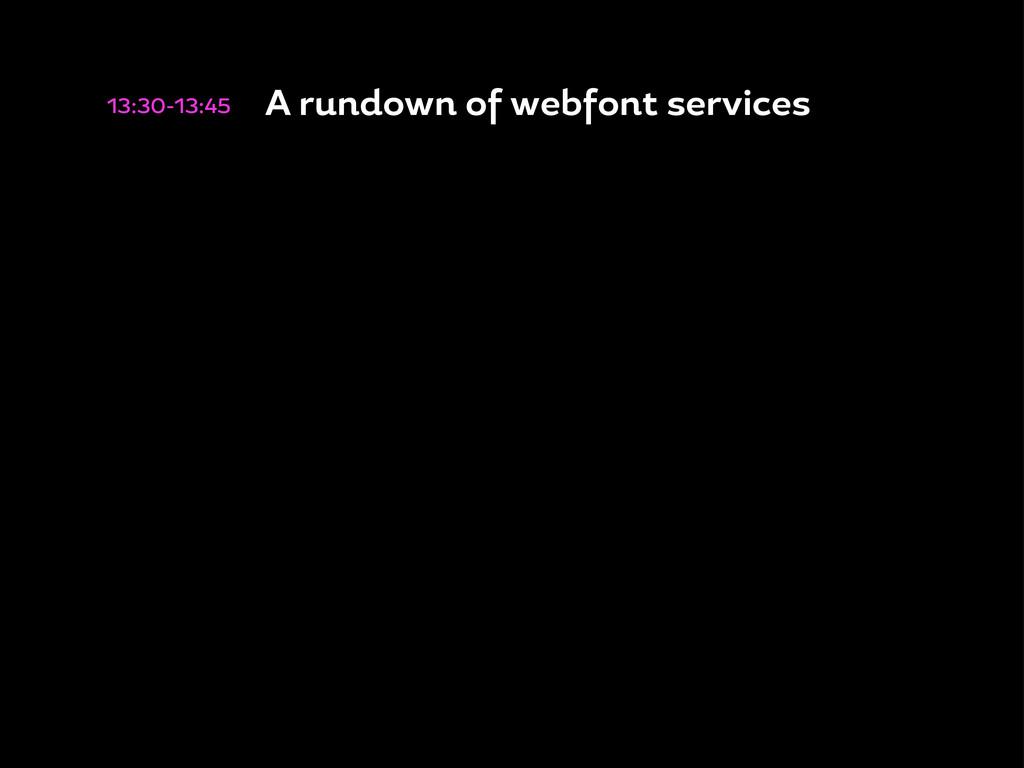13:30-13:45 A rundown o web ont services