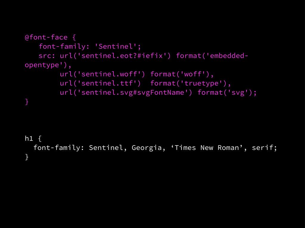 @font-face { font-family: 'Sentinel'; src: url(...
