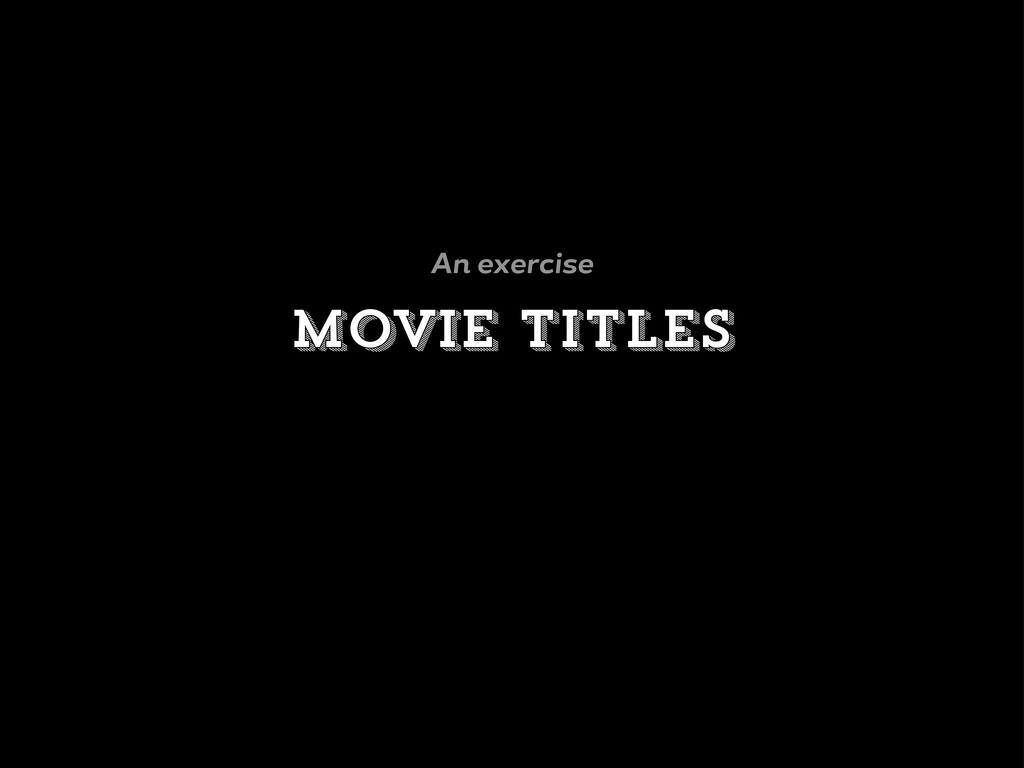 Movie titles An exercise