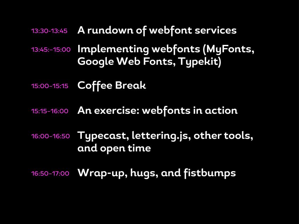 13:30-13:45 A rundown o web ont services 13:45:...