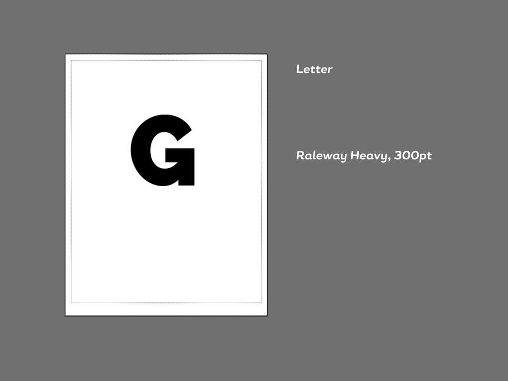 Letter R lew He v , 300pt