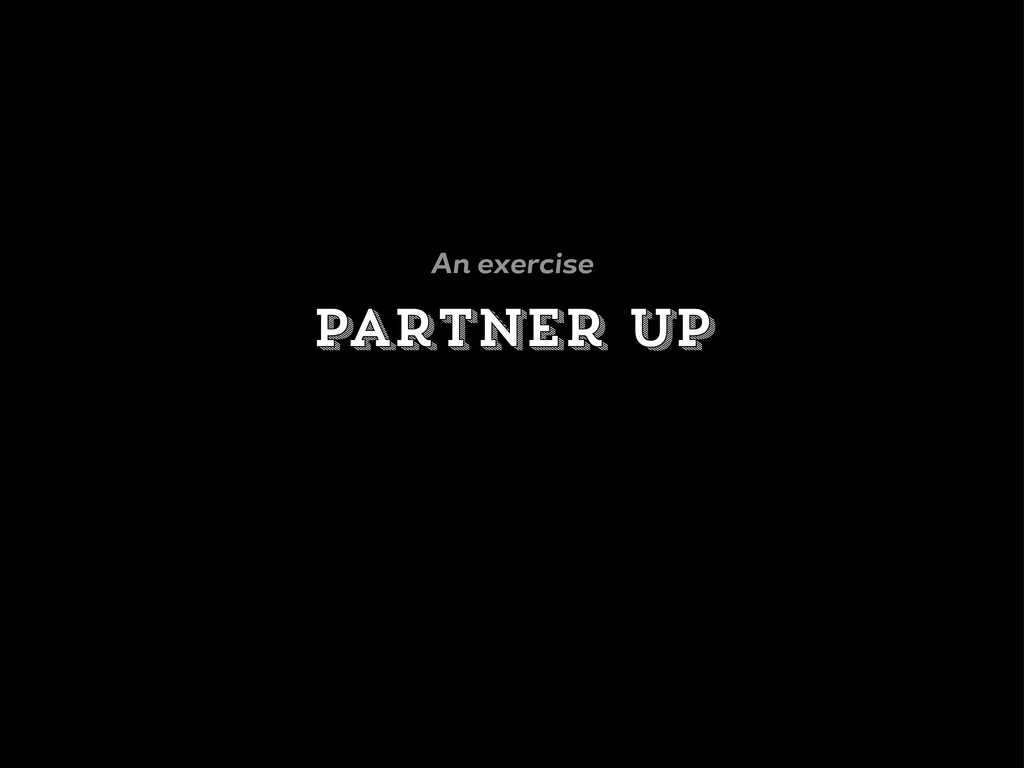 Partner up An exercise