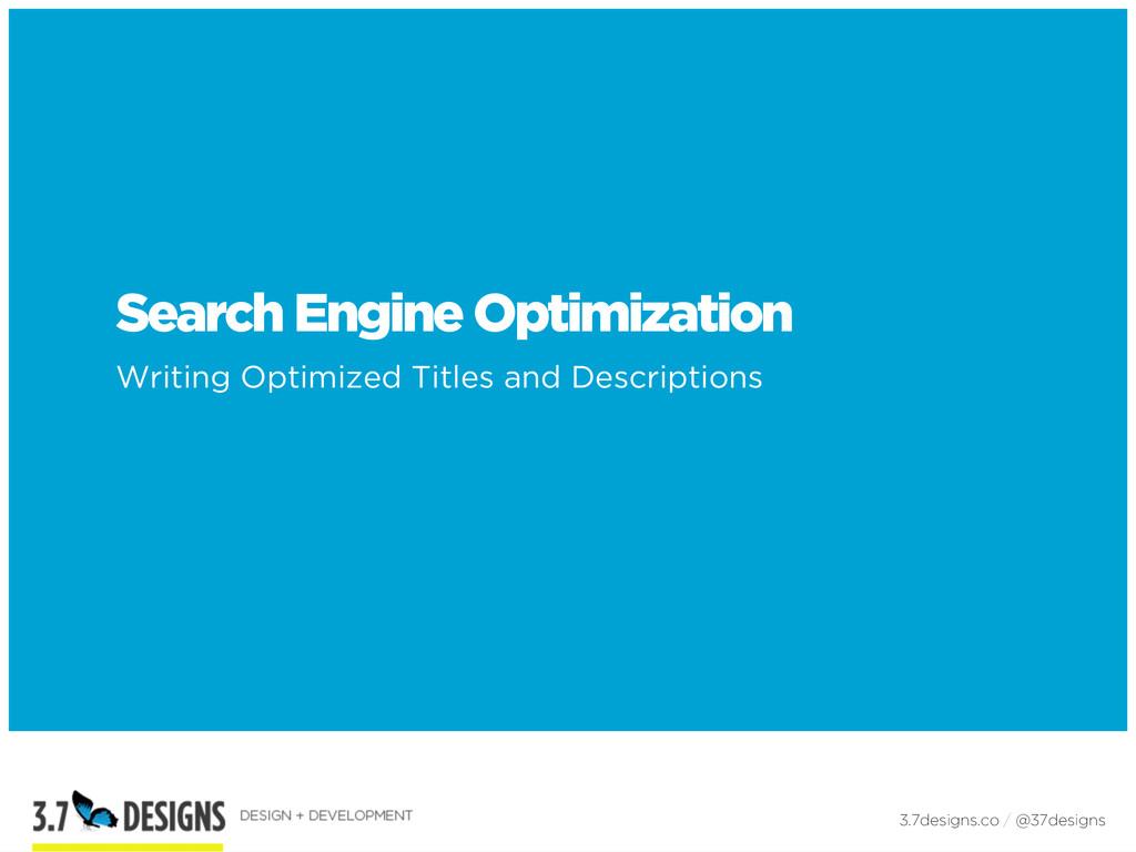 Search Engine Optimization Writing Optimized Ti...