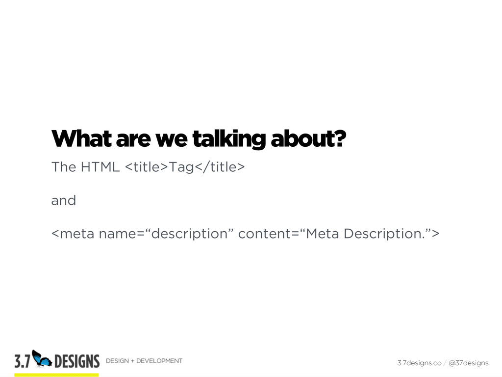 What are we talking about? The HTML <title>Tag<...