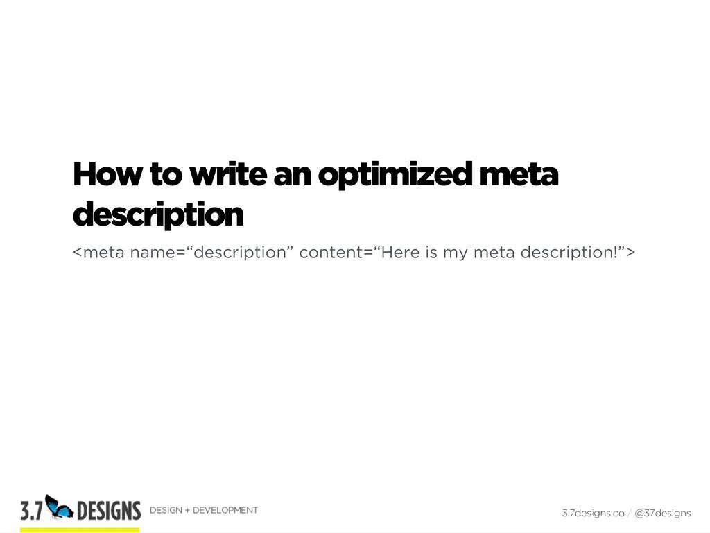 How to write an optimized meta description <met...