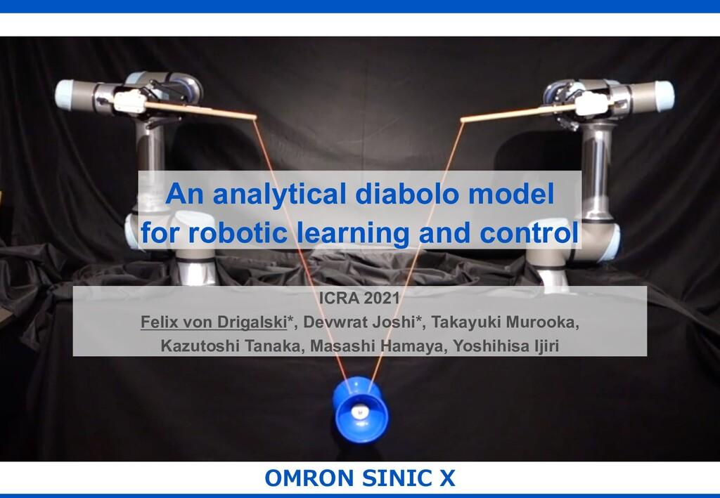 OMRON SINIC X An analytical diabolo model for r...