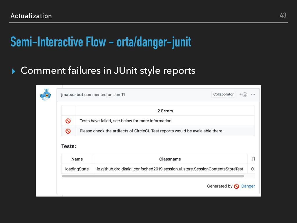 Actualization Semi-Interactive Flow - orta/dang...