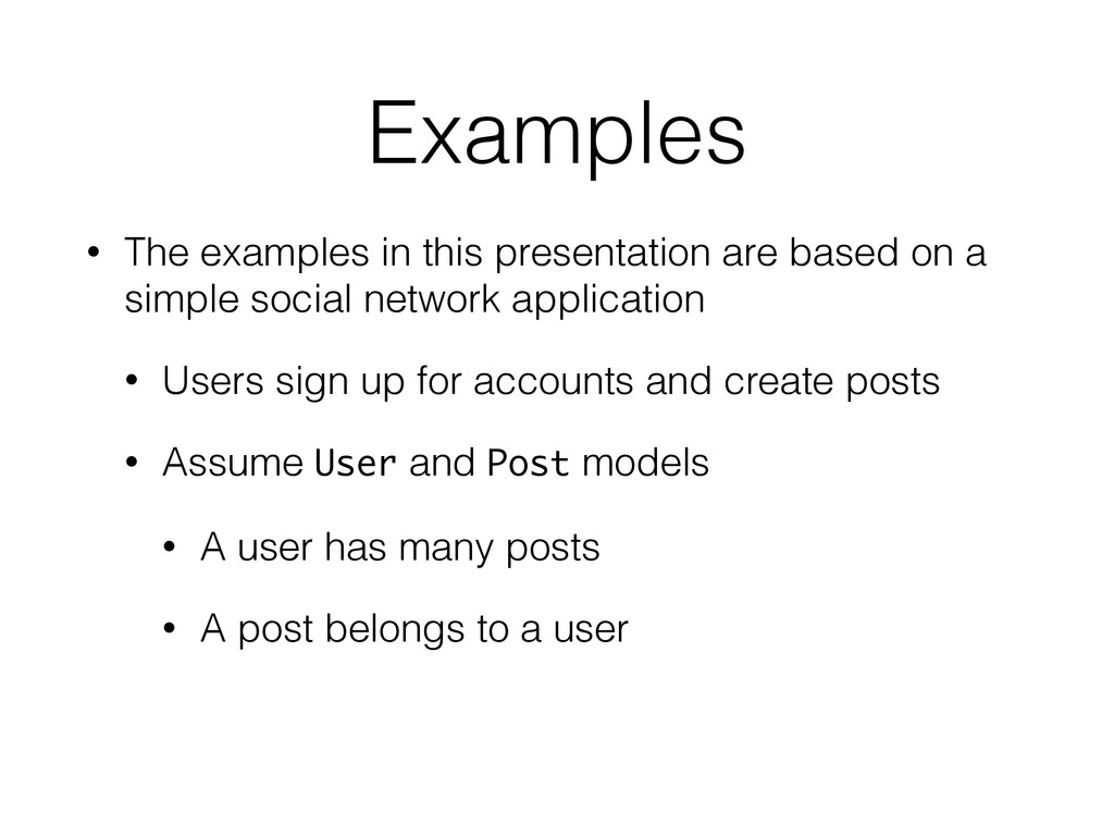 Examples • The examples in this presentation ar...