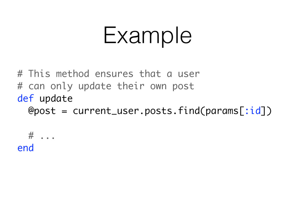 Example # This method ensures that a user # can...