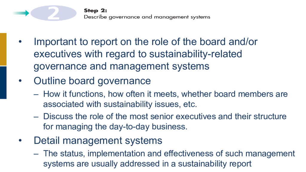 • Important to report on the role of the board ...