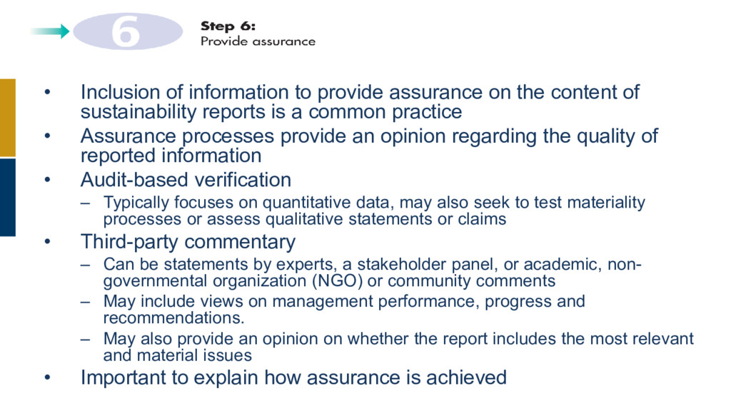 • Inclusion of information to provide assurance...
