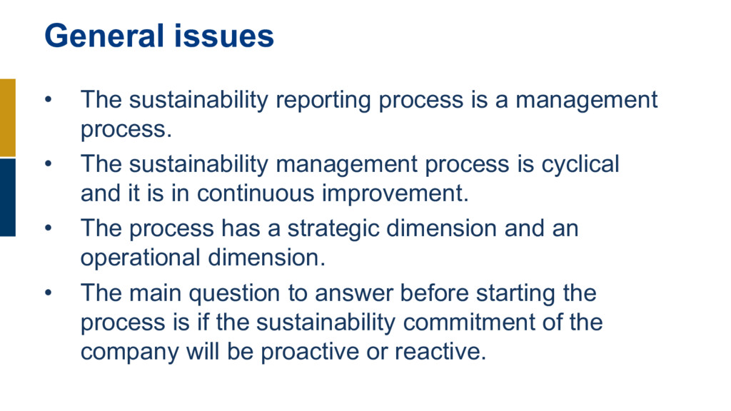 • The sustainability reporting process is a man...