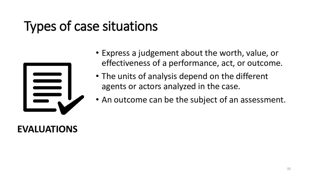 Types of case situations • Express a judgement ...