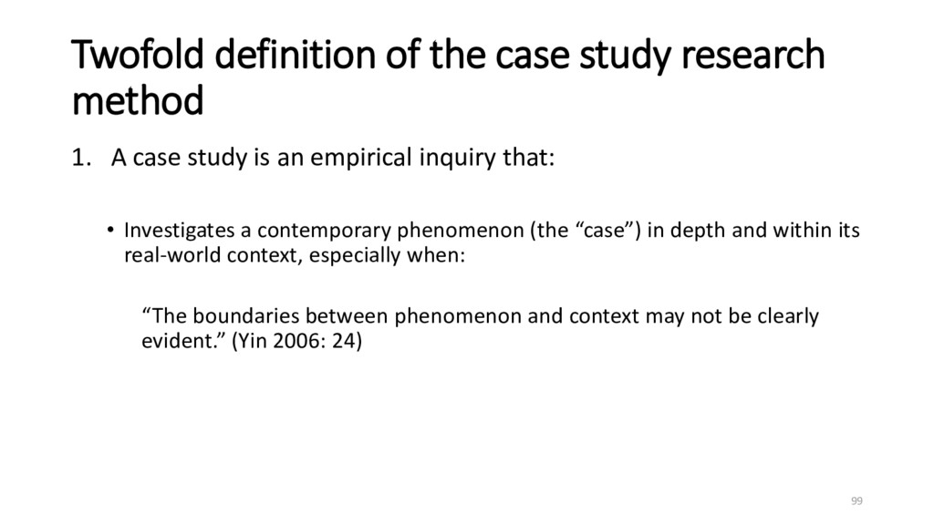 Twofold definition of the case study research m...