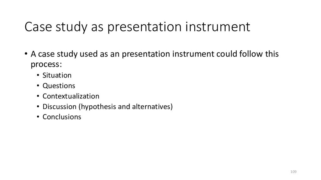 Case study as presentation instrument • A case ...