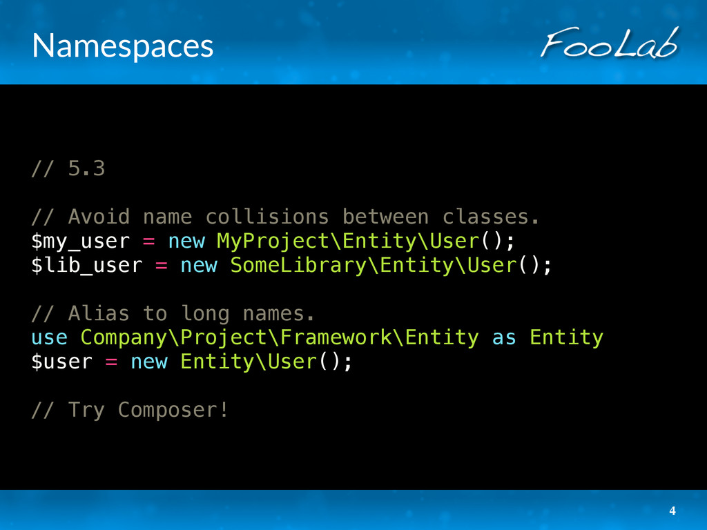 Namespaces // 5.3 // Avoid name collisions betw...