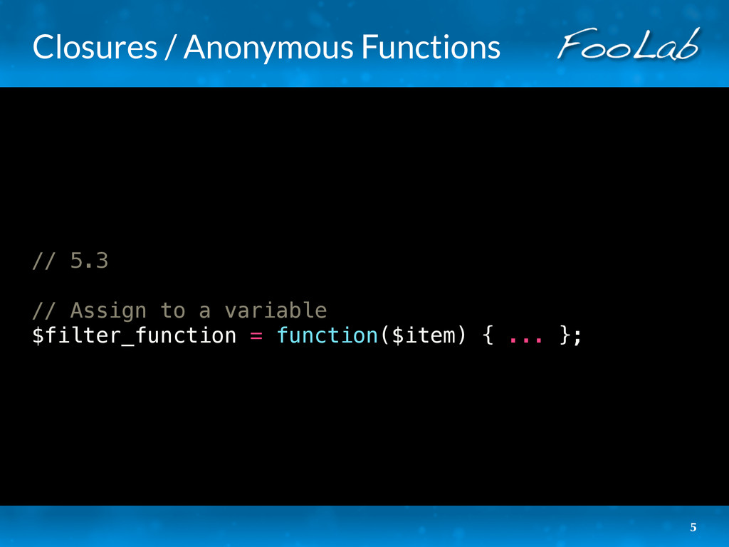 Closures / Anonymous Functions // 5.3 // Assign...