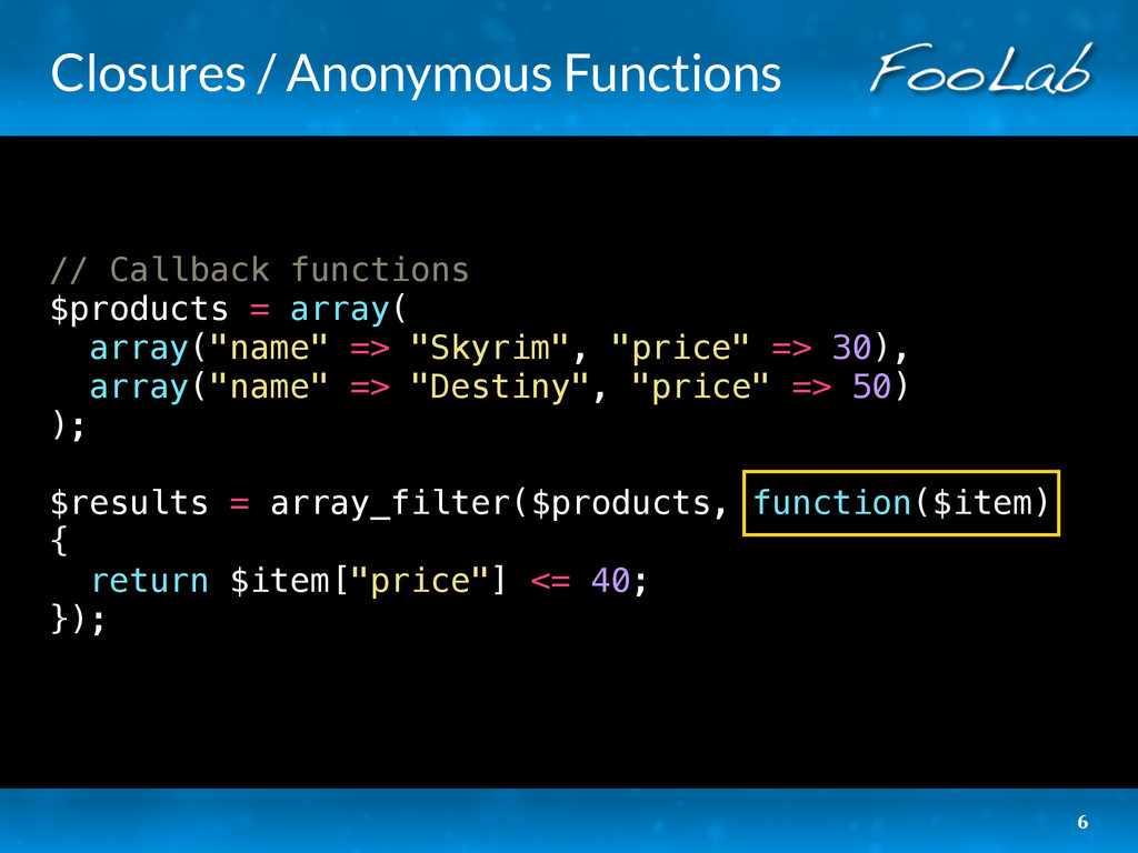Closures / Anonymous Functions // Callback func...