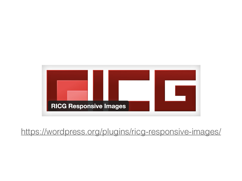 https://wordpress.org/plugins/ricg-responsive-i...