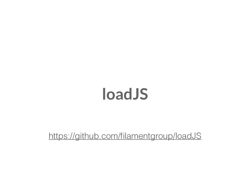 https://github.com/filamentgroup/loadJS loadJS