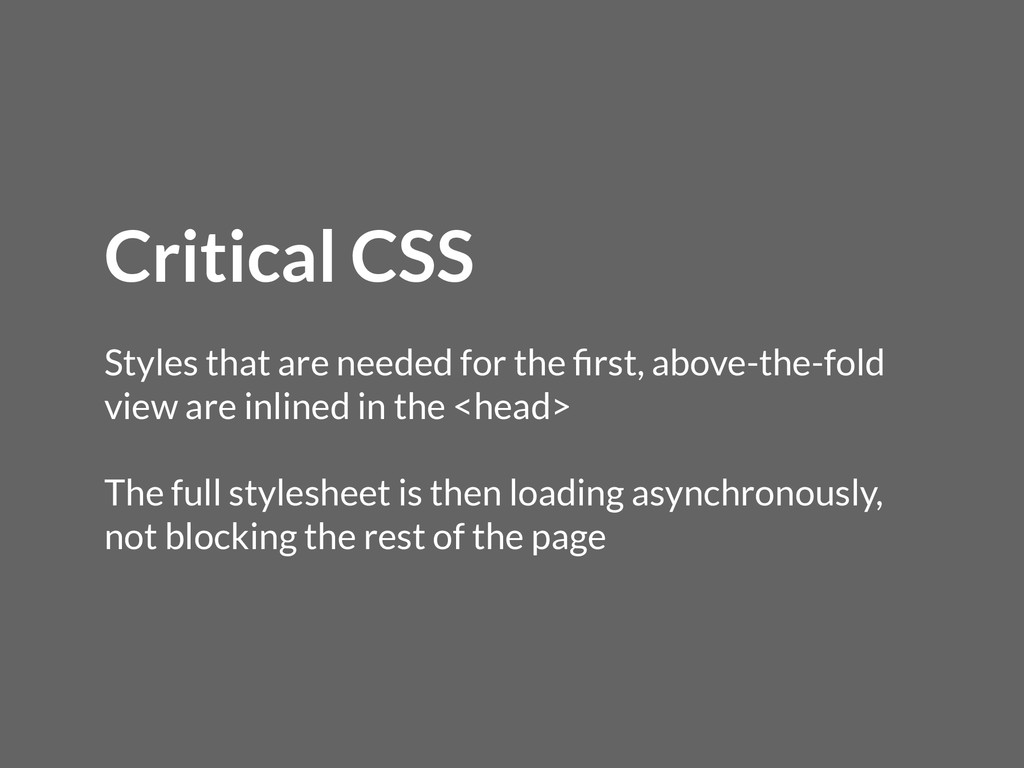 Critical CSS Styles that are needed for the firs...