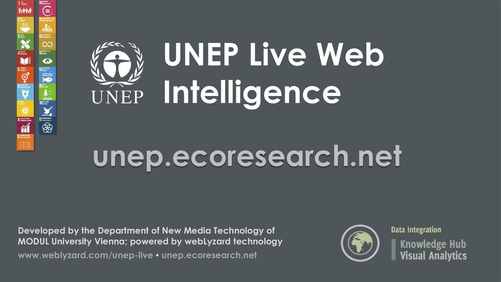 UNEP Live Web Intelligence unep.ecoresearch.net...