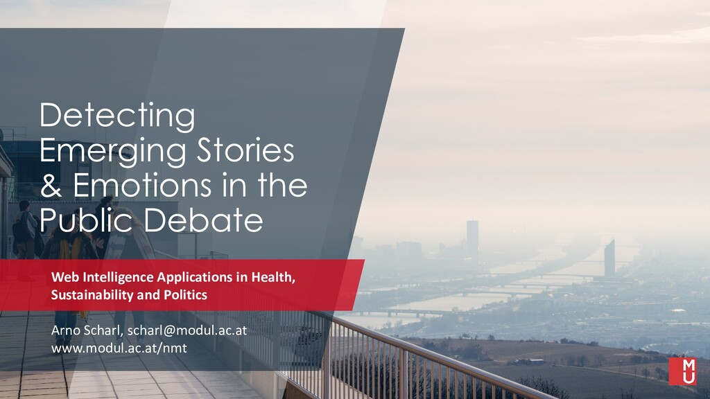 Detecting Emerging Stories & Emotions in the Pu...