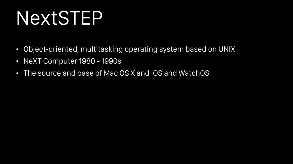 NextSTEP • Object-oriented, multitasking operat...