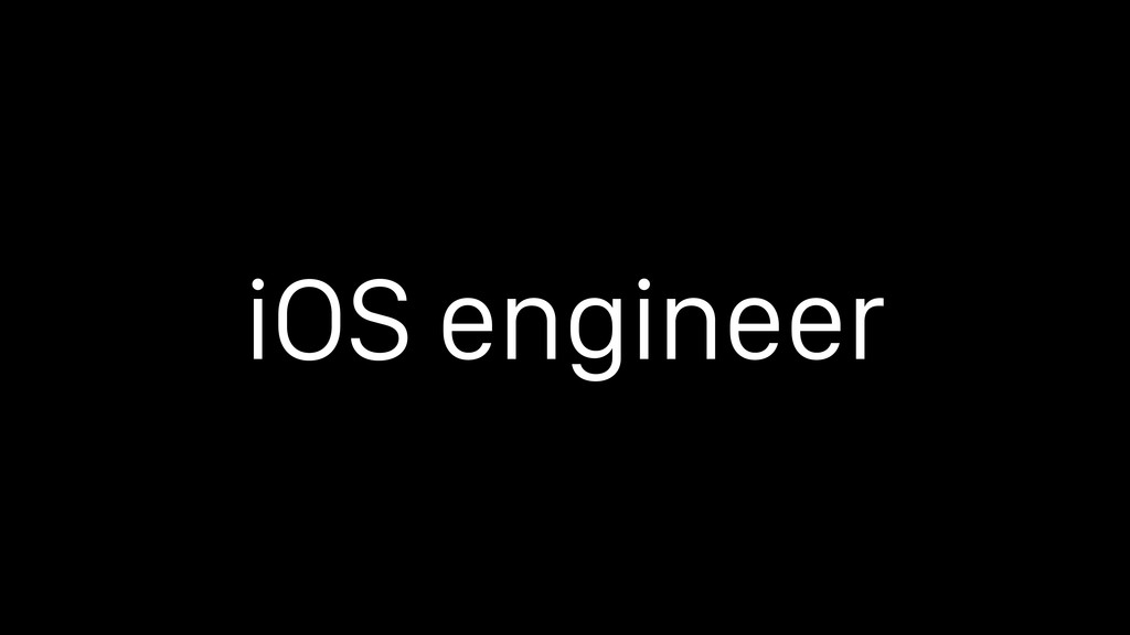 iOS engineer