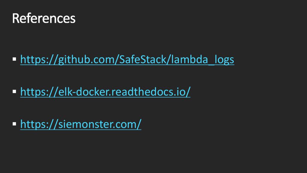 § https://github.com/SafeStack/lambda_logs § ht...