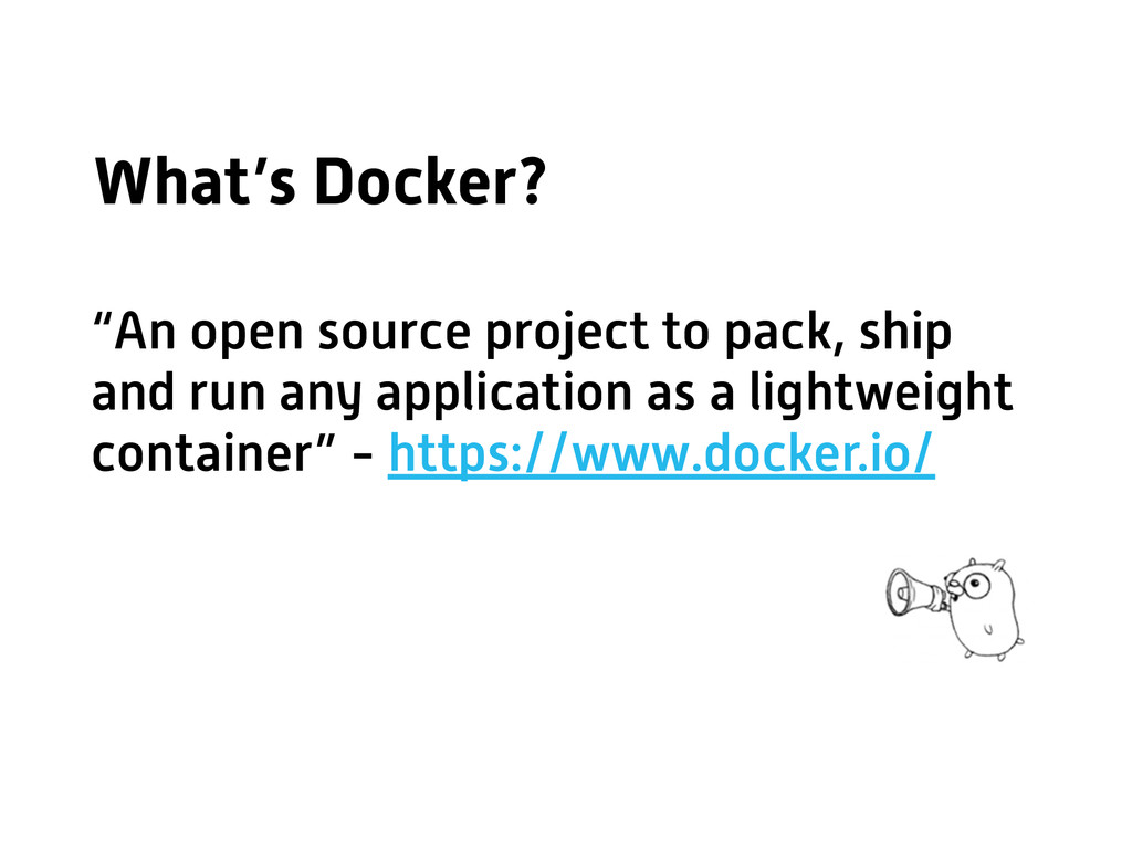 """""""An open source project to pack, ship and run a..."""