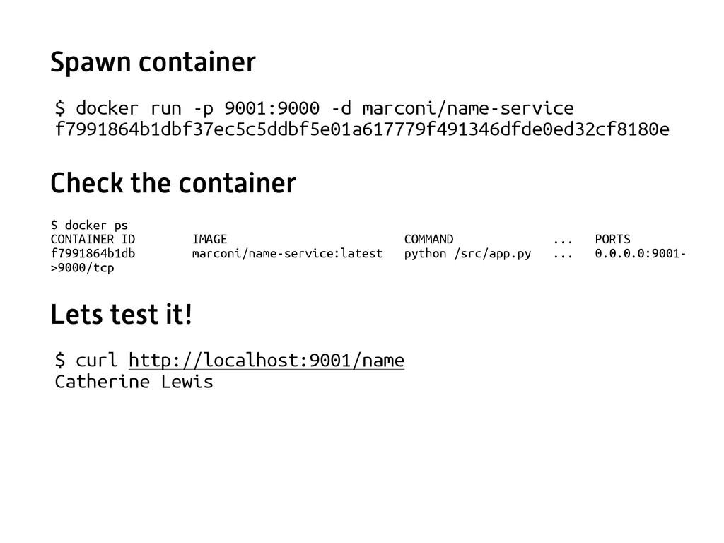 $ docker run -p 9001:9000 -d marconi/name-servi...