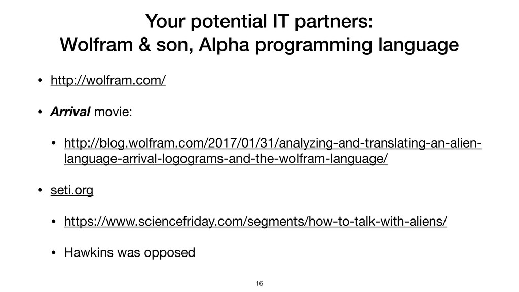 Your potential IT partners: Wolfram & son, Alph...