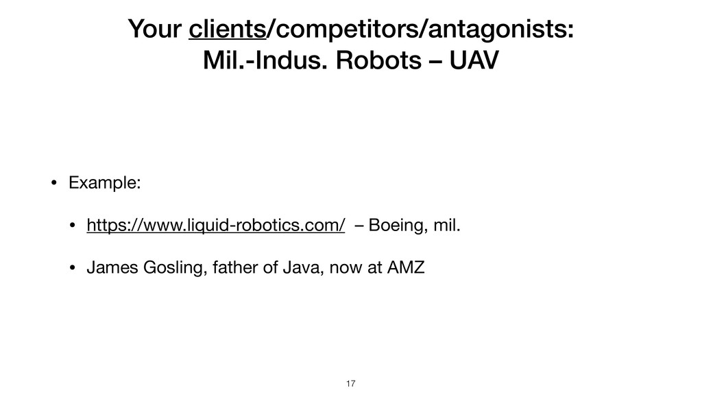 Your clients/competitors/antagonists: Mil.-Indu...