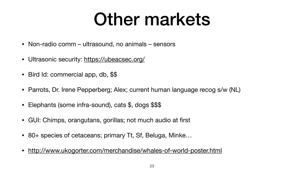 Other markets • Non-radio comm – ultrasound, no...