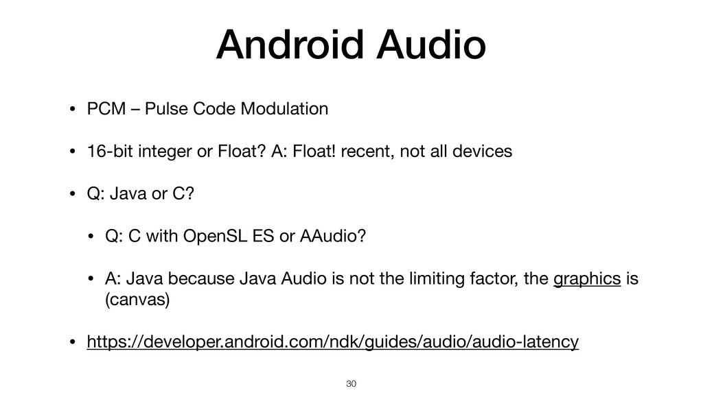 Android Audio • PCM – Pulse Code Modulation  • ...
