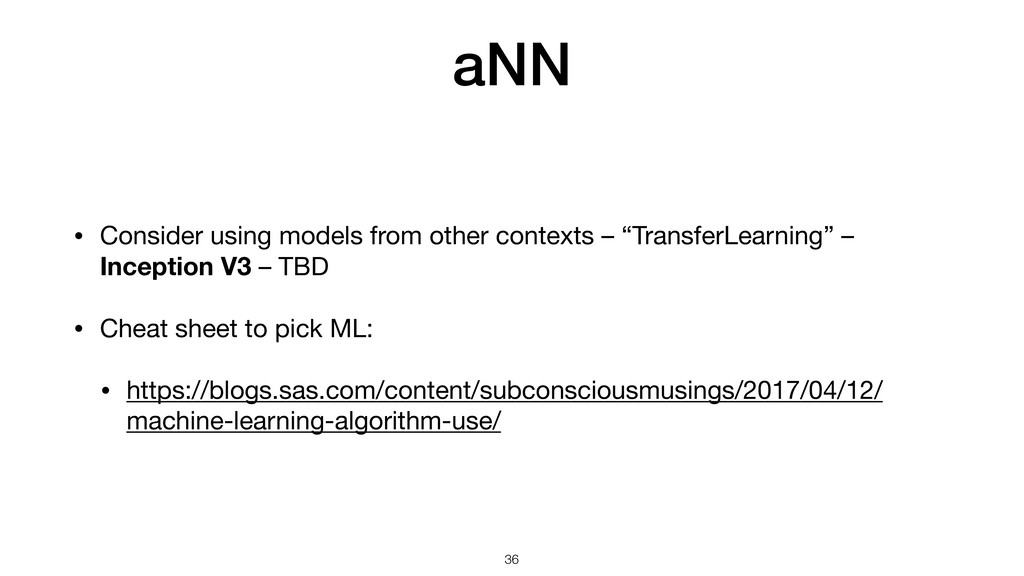 aNN • Consider using models from other contexts...