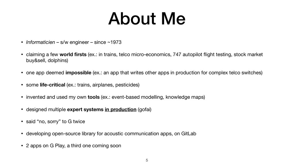 About Me • Informaticien – s/w engineer – since...