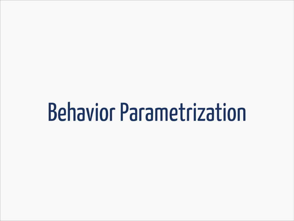 Behavior Parametrization