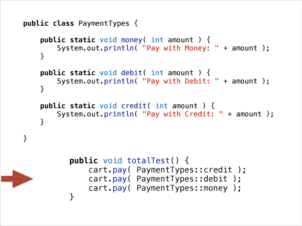 public class PaymentTypes { public static void ...