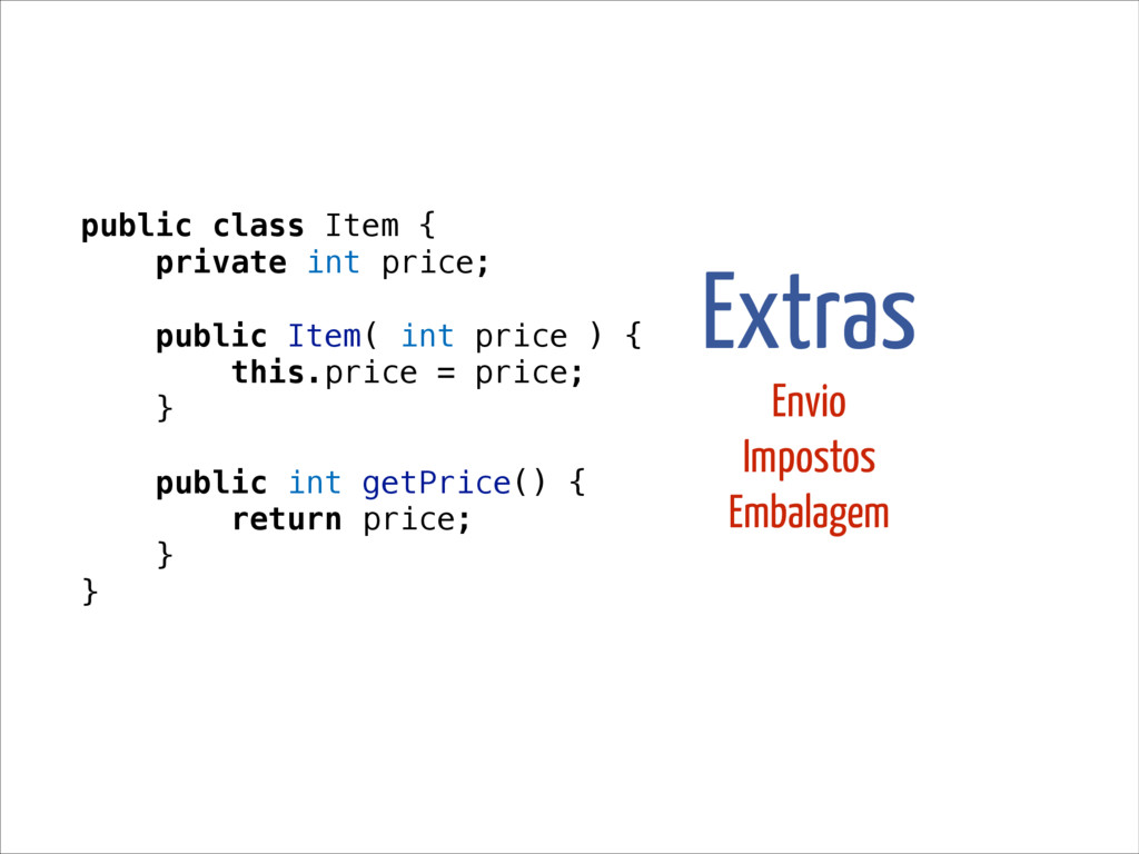 public class Item { private int price; public I...